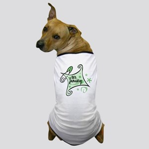 Due in January [Green] Dog T-Shirt
